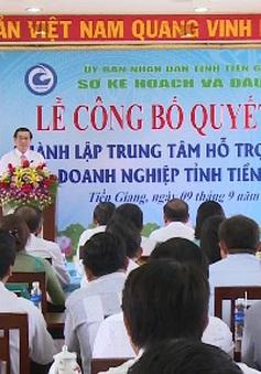 Thành lập Trung tâm hỗ trợ phát triển doanh nghiệp tỉnh Tiền Giang