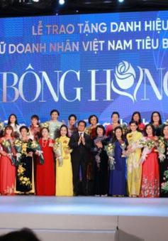 Tôn vinh 100 nữ doanh nhân tiêu biểu