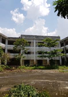 Trường học xây 20 tỷ bỏ hoang ở TP.HCM được đề xuất tháo dỡ, xây mới