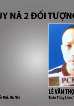 Truy nã 2 tử tù đặc biệt nguy hiểm trốn khỏi phòng biệt giam ở Hà Nội