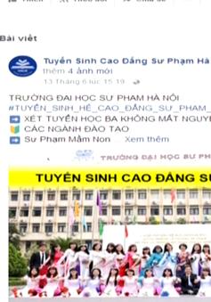 ĐH Sư phạm Hà Nội cảnh báo việc mạo danh trường để tuyển sinh