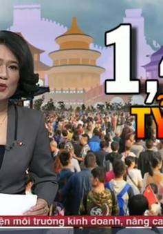 Lợi ích to lớn khi dân số Trung Quốc đạt 1,42 tỷ người vào năm 2020