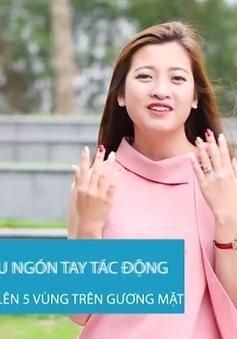 Bỏ túi 5 động tác massage giúp da mặt hồng hào hơn cho bạn nữ