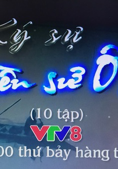 """10 tập Ký sự """"Huyền sử Ô Lâu"""" phát sóng 22h thứ bảy hàng tuần trên VTV8."""