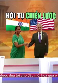 Động lực mới trong quan hệ chiến lược Mỹ - Ấn Độ