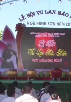 """Lễ hội """"Vu Lan báo hiếu"""" tại Đà Nẵng"""