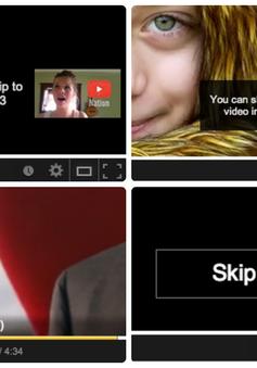 Youtube sắp bỏ loại hình quảng cáo khó chịu nhất mọi thời đại với người dùng