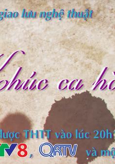 """Giao lưu nghệ thuật """"Khúc ca hòa bình"""", 20h15, thứ sáu (26/1)"""