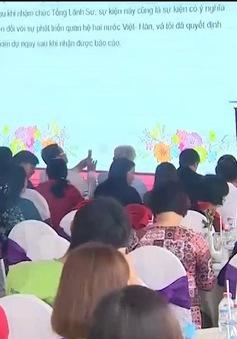 Khai trương trung tâm trợ giúp phụ nữ kết hôn di cư Việt Hàn