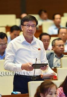 Đại biểu Quốc hội đề xuất tăng cường hợp nhất một số chức danh, sáp nhập tỉnh thành