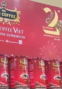 Cà phê Việt Nam thâm nhập thị trường Mỹ