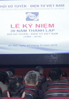 Hội Vô tuyến - Điện tử Việt Nam (REV): 30 năm phát triển vững mạnh