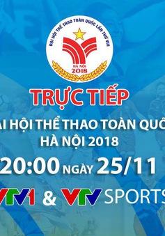 Lễ khai mạc Đại hội Thể thao toàn quốc lần thứ VIII năm 2018: TRỰC TIẾP trên VTV1 và VTV Sports (20h hôm nay, 25/11)