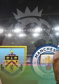 Vòng 26 Ngoại hạng Anh, Burnley - Man City: Chiến thắng cho đội khách (19h30, 03/02)