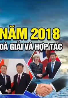 Năm 2018 – Hòa giải và hợp tác