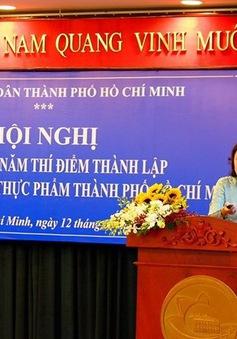 Sơ kết 1 năm thí điểm thành lập Ban quản lý ATTP TP.HCM