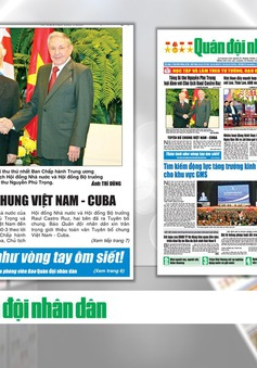 Báo chí đưa tin đậm nét về chuyến thăm Pháp và Cuba của Tổng Bí thư Nguyễn Phú Trọng
