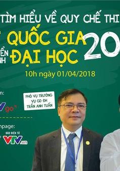 Hỏi đáp về kỳ thi THPT Quốc gia 2018