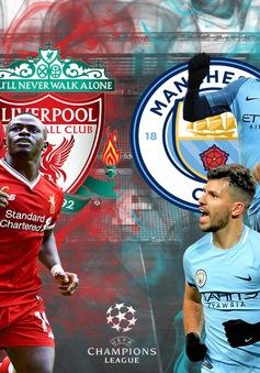 Tứ kết Champions League, 1h45 ngày 11/4: Man City - Liverpool