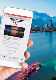 """Trải nghiệm du lịch thời đại 4.0 với Chat bot """"Danang Fantasticity"""""""