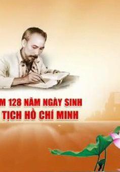 Kỷ niệm 128 năm ngày sinh Chủ tịch Hồ Chí Minh: Sống mãi tư tưởng, đạo đức và phong cách của Người