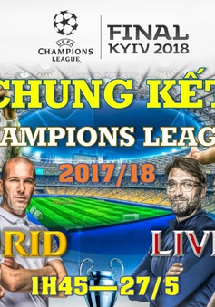 INFOGRAPHIC Chung kết Champions League, Real Madrid - Liverpool: Ngưỡng cửa của lịch sử