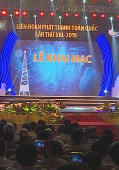 Khai mạc Liên hoan Phát thanh toàn quốc lần thứ XIII năm 2018