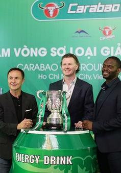 Việt Nam sẽ được chọn là điểm thi đấu Cup Liên đoàn bóng đá Anh