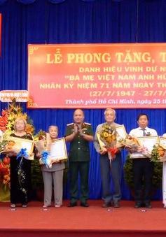 TP.HCM phong tặng và truy tặng danh hiệu cho 44 Mẹ Việt Nam anh hùng