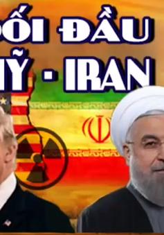 """Đối đầu Mỹ - Iran: Cuộc """"so găng"""" dai dẳng và chưa có hồi kết"""