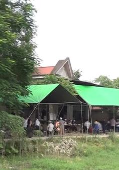 Không khí tang thương quê nhà đôi vợ chồng tử vong trong đám cháy ở Đê La Thành