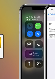 Tính năng 2 SIM trên iPhone XS và XS Max quá tệ hại?