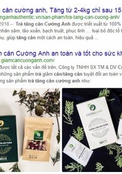 Cẩn trọng với thông tin quảng cáo thực phẩm bảo vệ sức khỏe Trà giảm cân và Trà tăng cân Cường Anh