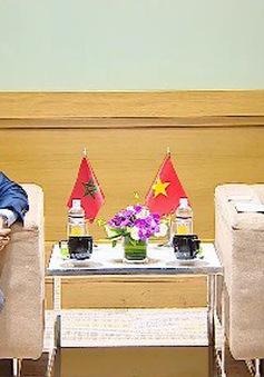 Việt Nam và Morocco cần thúc đẩy hợp tác kinh tế hơn nữa