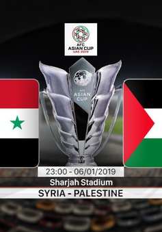 VIDEO Highlight Asian Cup 2019: ĐT Syria 0-0 ĐT Palestine (Bảng B)