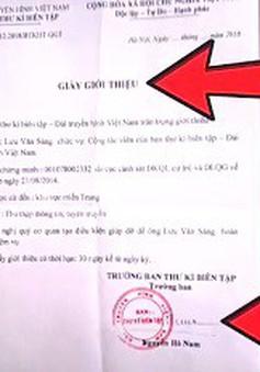 Giả mạo giấy giới thiệu của VTV để làm việc với cơ quan chức năng tại Nghệ An