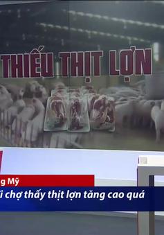 Giá thịt lợn tăng cao ảnh hưởng tới người tiêu dùng