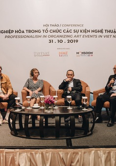 Hội thảo Chuyên nghiệp hóa trong tổ chức các sự kiện nghệ thuật tại Việt Nam - Hoạt động bên lề của MMF 2019 thu hút sự quan tâm lớn