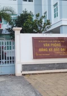Bình Thuận cách chức các lãnh đạo liên quan sai phạm đất đai