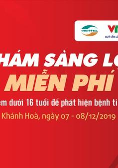Lịch khám sàng lọc tim bẩm sinh miễn phí cho trẻ em dưới 16 tuổi tại Nha Trang