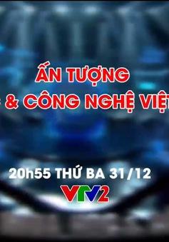 Ấn tượng Khoa học và Công nghệ Việt Nam 2019 có gì đặc sắc?