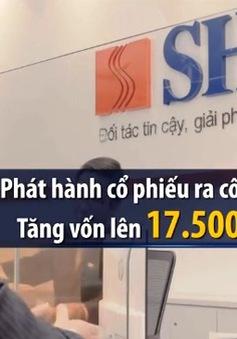 SHB được chấp thuận tăng vốn điều lệ lên 14.500 tỷ đồng