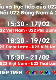 Lịch thi đấu và TRỰC TIẾP ĐT U22 Việt Nam tại Giải U22 Đông Nam Á 2019