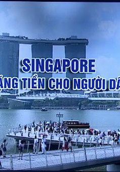 Chính phủ Singapore tặng tiền cho người dân