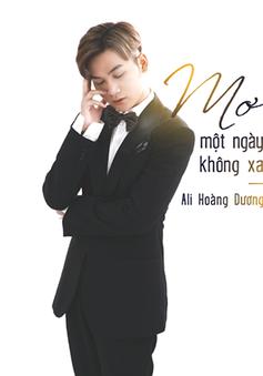 Ali Hoàng Dương mong ước mình là chú rể trong MV mới