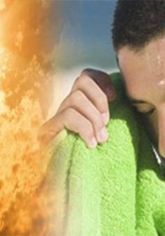 Một số cách chống đột quỵ khi say nắng ngày hè