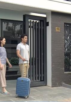 """Nàng dâu order - Tập 22: Phong đuổi khéo """"em gái mưa"""", quyết định ra ở riêng"""