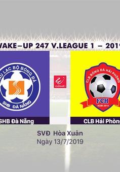 VIDEO Highlights: SHB Đà Nẵng 1-1 CLB Hải Phòng (Vòng 15 Wake-up 247 V.League 1-2019)