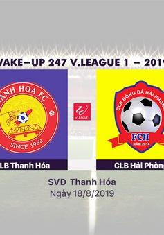 VIDEO Highlights: CLB Thanh Hoá 0–3 CLB Hải Phòng (Vòng 21 Wake-up V.League 1-2019)