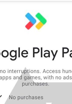 Google thử nghiệm dịch vụ game và ứng dụng tính phí hàng tháng trên Android
